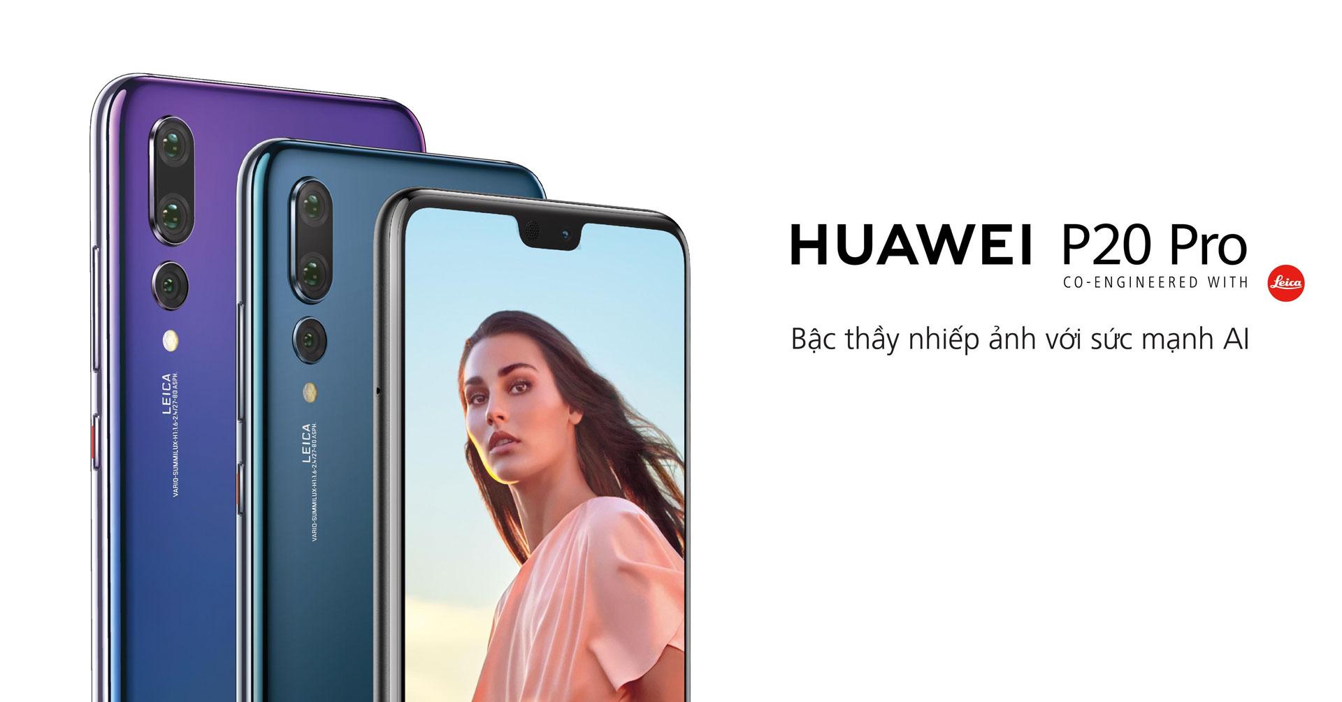 Huawei P20 Pro tiên phong trong công nghệ nhiếp ảnh trên điện thoại