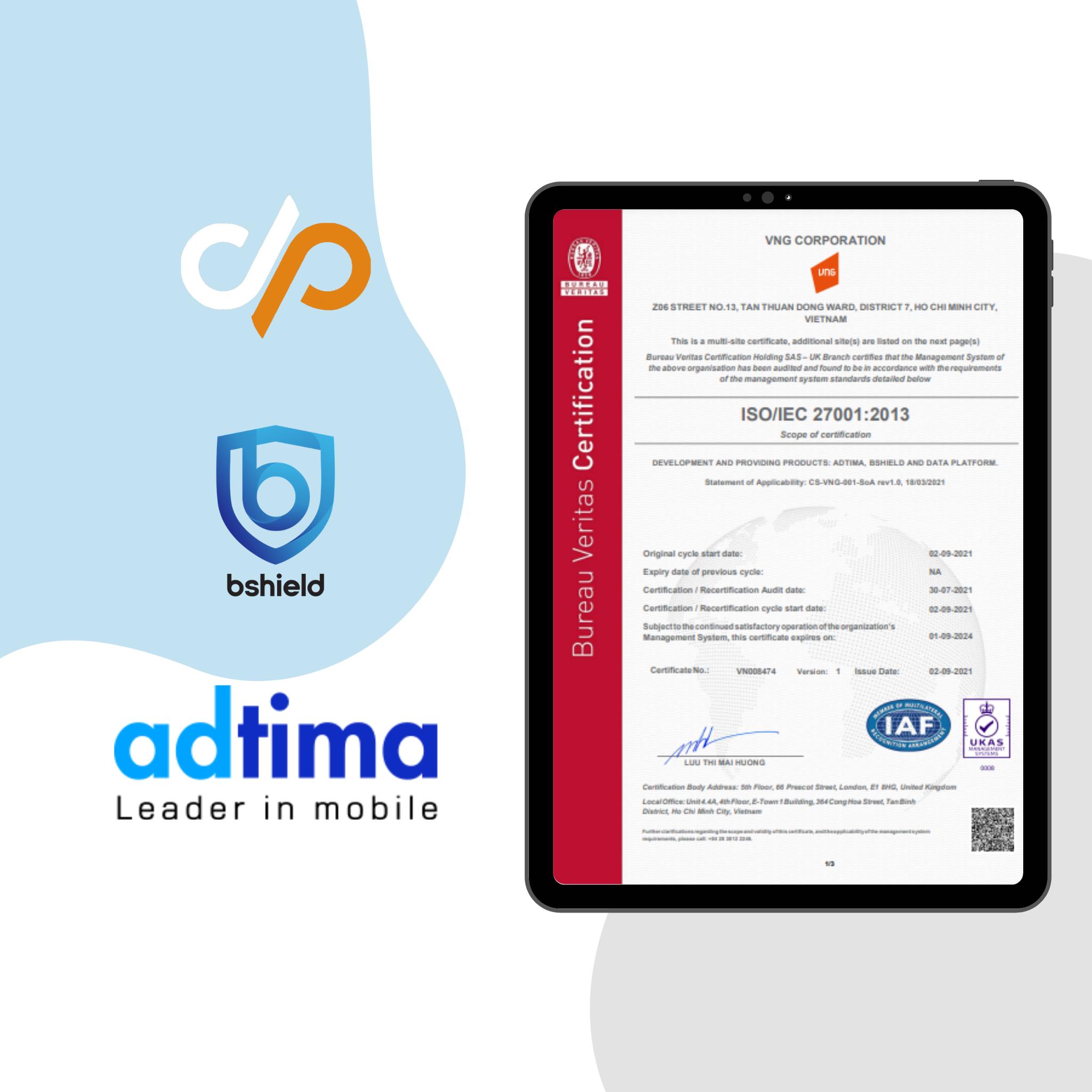 Phạm vi chứng chỉ ISO27001 của VNG bao trùm loạt sản phẩm: Adtima, Bshield và Data Platform